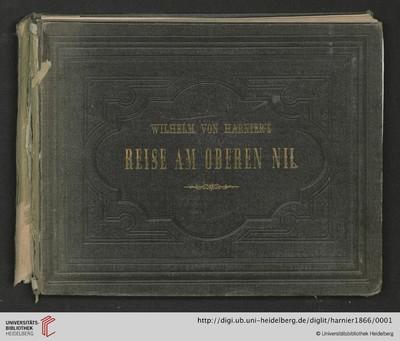 Wilhelm von Harnier's Reise am oberen Nil: [1860 - 1861]