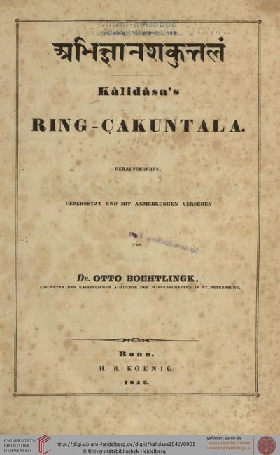 Abhijñānaśakuntala: Kâlidâsa's Ring-Çakuntala