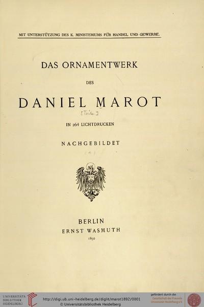 Das Ornamentwerk des Daniel Marot: in 264 Lichtdrucken nachgebildet