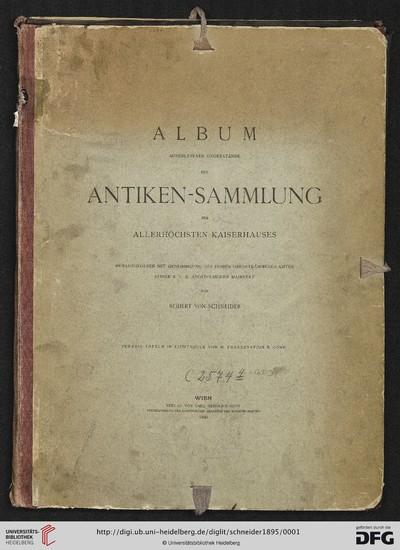 Album auserlesener Gegenstände der Antiken-Sammlung des Allerhöchsten Kaiserhauses