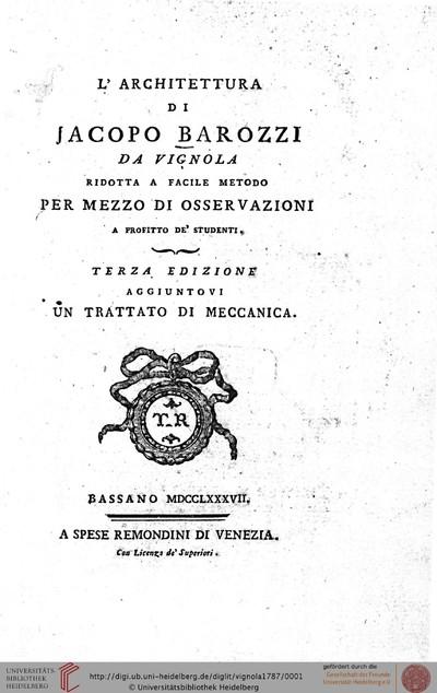 L' architettura di Jacopo Barozzi da Vignola ridotta a facile metodo per mezzo di osservazioni a profitto de' studenti