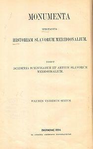Monumenta spectantia historiam Slavorum meridionalium : Scriptores:Thomas Archidiaconus: Historia Salonitana=26