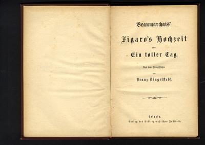 Beaumarchais' Figaro's Hochzeit oder Ein toller Tag