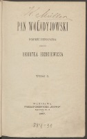 Pan Wołodyjowski. Powieść historyczna. T. 1, T. 2