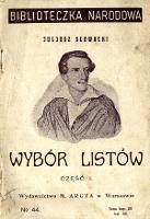 Wybór listów Juliusza Słowackiego. Cz. 1