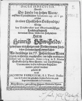 Decus Senectutis. Das ist: Die Zierde des [...] Alters [...] erkläret in einer Christlichen Leichpredigt, Welche bey [...] Leichbegängnuss des [...] Herrn Heinrich Schwichelds, [...] Fürstlichen Pommerschen CammerRahts,...