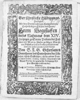 Vier Christliche Hüldigungs, Predigten, Als dem Durchleuchtigen [...] Fürsten und Herrn, Herrn Bogislaffen, dieses Nahmens dem XIV. Hertzogen zu Stettin Pommern [...] Von S. F. G. Gehorsamen Unterthanen, und Einwohnern,...