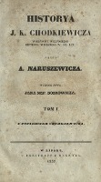 Historya J. K. Chodkiewicza wojewody wileńskiego, hetmana wielkiego W. Ks. Lit. T. 1