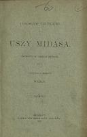 Uszy Midasa : komedya w trzech aktach