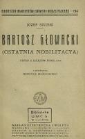 Bartosz Głowacki : (ostatnia nobilitacya) : ustęp z dziejów roku 1794