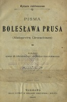 Pisma Bolesława Prusa (Aleksandra Głowackiego). T. 1