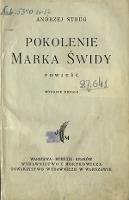 Pokolenie Marka Świdy : powieść