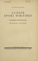 Ludzie epoki Wiktorii : Florence Nightingale, generał Gordon
