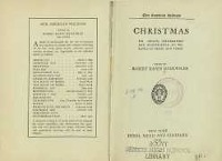 Christmas : its origin, celebration and significance as related in prose and verse