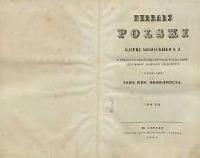 Herbarz polski Kaspra Niesieckiego powiększony dodatkami z późniejszych autorów, rękopismów, dowodów urzędowych i wydany przez Jana Nep[omucena] Bobrowicza T. 8