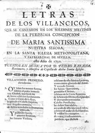 Letras de villancicos que se cantaron en los solemnes maytines de la Purissima Concepcion de Maria Santissima Nuestra Señora, en la Santa Iglesia Metropolitana de Sevilla, este año de 1732 ...