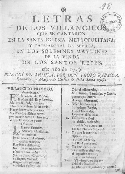 Letras de los villancicos, que se cantaron en la santa Iglesia ... de Sevilla, en los solemnes maytines de la venida de los Santos Reyes este año de 1739 / puestos enmusica por Pedro Rabassa