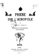 Prière sur l'Acropole / par Ernest Renan ; compositions de H. Bellery-Desfontaines ; gravées par Eugène Froment