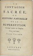 La Contagion sacrée, ou Histoire naturelle de la superstition. T. 2 / . Ouvrage traduit de l'anglois. Tome premier [-second]