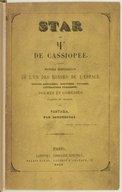 Star ou @ de Cassiopée, histoire merveilleuse de l'un des mondes de l'espace... traduits du Starien. Fantasia. (Signé : Defontenay.)