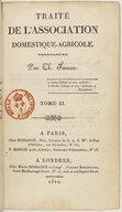 Traité de l'association domestique agricole. Tome 2 / , par Ch. Fourier