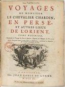 Voyages de Monsieur le chevalier Chardin en Perse et autres lieux de l'Orient.... Tome 1