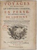 Voyages de Monsieur le chevalier Chardin en Perse et autres lieux de l'Orient.... Tome 2