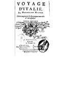 Voyage d'Italie. T. 2 / . Par Maximilien Misson. Edition augmentée de remarques nouvelles et intéressantes.