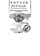 Voyage d'Italie. T. 3 / . Par Maximilien Misson. Edition augmentée de remarques nouvelles et intéressantes.
