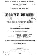 L'observation médicale chez les écrivains naturalistes : thèse pour le doctorat en médecine, présentée et soutenue publiquement le 29 janv. 1902 / par Victor-Joseph-Ambroise-Désiré Ségalen,...