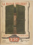 La maison Philibert / Jean Lorrain ; illustrations de George Bottini