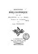 Discours philosophique sur les frayeurs de la mort / trad. de l'allemand de Adam Weishaupt