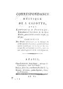 Correspondance mystique de J. Cazotte avec Laporte et Pouteau, intendant et secrétaire de la liste civile pendant les années 1790, 91 et 92 : contenant des détails intéressants sur le voyage du ci-devant roi à Varennes,...