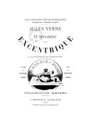Le testament d'un excentrique / Jules Verne ; 61 illustrations par George Roux, 35 vues des États-Unis d'Amérique, carte des États-Unis d'Amérique