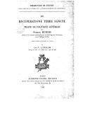 De recuperatione Terre Sancte : traité de politique générale / par Pierre Dubois,... ; publié, d'après le manuscrit du Vatican, par Ch.-V. Langlois,...