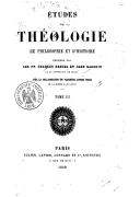 Études de théologie, de philosophie et d'histoire / publiées par les PP. Charles Daniel et Jean Gagarin de la Compagnie de Jésus