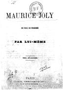 Maurice Joly, son passé, son programme / par lui-même