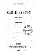 Marie Barton : roman anglais / Mrs Gaskell ; traduit avec l'autorisation de l'auteur par Mlle Morel