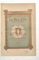 Le Roi d'Ys : légende bretonne : opéra en 3 actes et 5 tableaux / Edouard Lalo ; sur un poème d' Edouard Blau