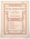 Par les Chemins de France, 10 lieds de Catulle Mendès, mis en musique par Xavier Leroux