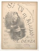 Si tu m'aimais ! Mélodie par L. Denza. (Paroles italiennes de R.-E Pagliara)