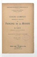 Cours complet théorique et pratique des principes de la musique. [Premier livre] / par M. Simon, ...