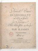 Airs et duos d'Ariodant... arrangés pour piano-forte ou harpe par H. Jadin