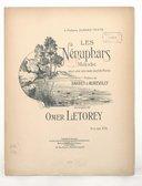 Les nénuphars, mélodie pour une voix avec acc.t de piano. Poésie de Barbey d' Aurevilly. Musique de Omer Letorey