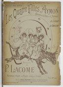 Les quatre filles Aymon, , opérette en 3 actes et 5 tableaux de Armand Liorat et Albert Fonteny, partition chant et piano réduite par l'auteur