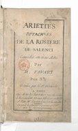 Ariettes détachées de la Rosière de Salenci, comédie en trois actes par M. Favart, Gravées par le Sr Dézauche