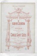 3e Concerto (en si mineur) pour violon avec accompagnement d'orchestre ou de piano, op. 61 / par Camille Saint-Saëns