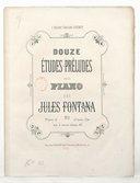 Douze Etudes-préludes pour piano. Op. 8, 1er et 2e livres