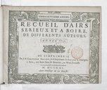 Recueil d'Airs sérieux et à boire de différents auteurs. Année 1721