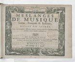 Meslanges de musique latine, françoise et italienne ; divisez par saisons. Suite du recüeil de différents auteurs, donné au public de mois en mois, pendant trente années consécutives